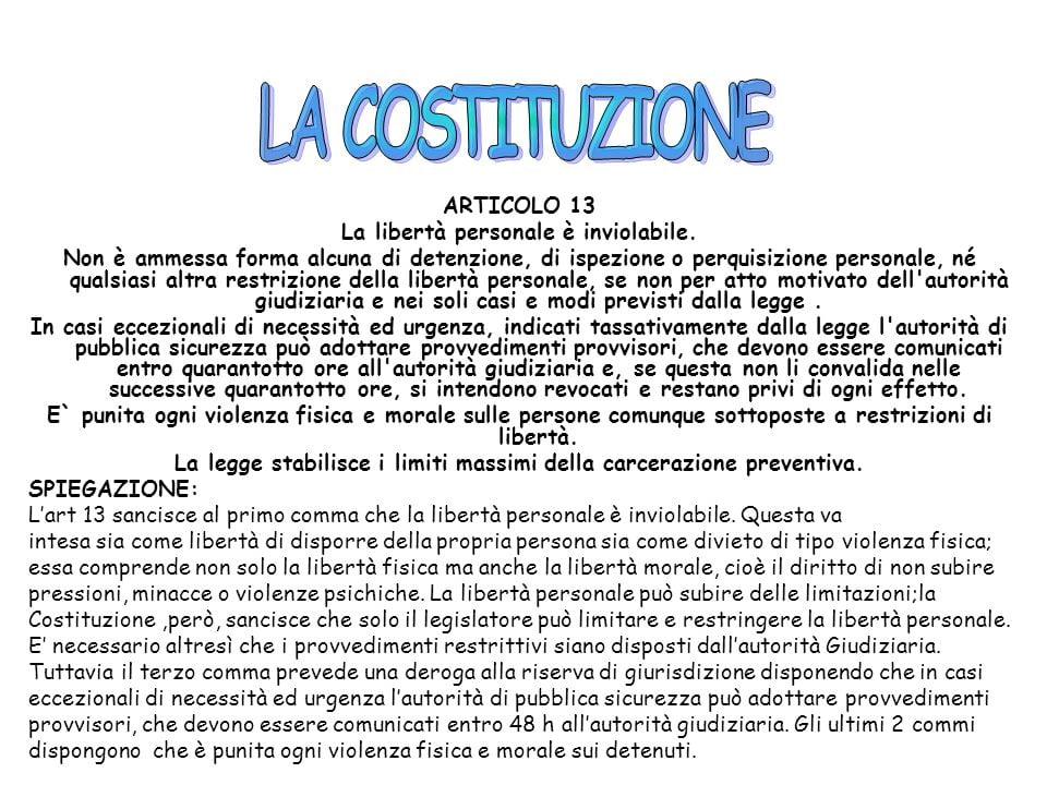 LA+COSTITUZIONE+ARTICOLO+13+La+libertà+personale+è+inviolabile.